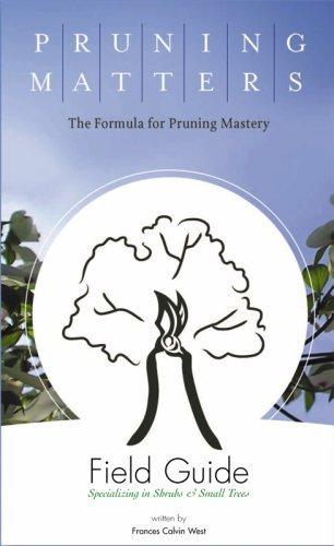Pruning Matters Field Guide