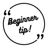 beginner tip